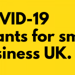 COVID-19 Grants for small business UK.