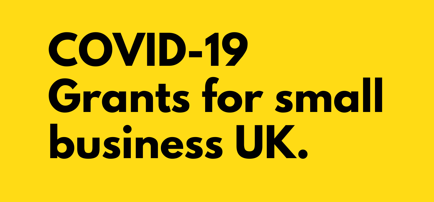 COVID-19 Grants for small business UK